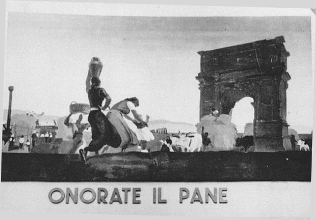 """Fotografia d'epoca del pannello decorativo di M. Dudovich, """"Onorate il pane"""" in occasione della II Mostra Nazionale del Grano (Roma, 1 ottobre 1932 - 1 gennaio 1933) - Fonte: """"M.A. de Caterina, Marcello Dudovich: le decorazioni murali (1906 - 1947)""""."""