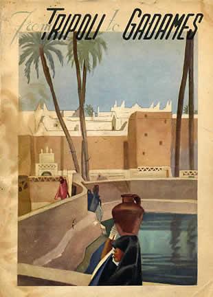 M. Dudovich, From Tripoli to Gadames, , policromia per frontespizio illustrativo, 16,5 x 23 cm., 1930 – Fonte: www.marcellodudovich.it