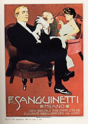 M. Dudovich, F.lli Sanguinetti – Milano, 1905 ca. Manifesto litografico (stampa Chappuis, Bologna). 150 x 105 cm. Raccolta Salce, Museo Civico Bailo, Treviso