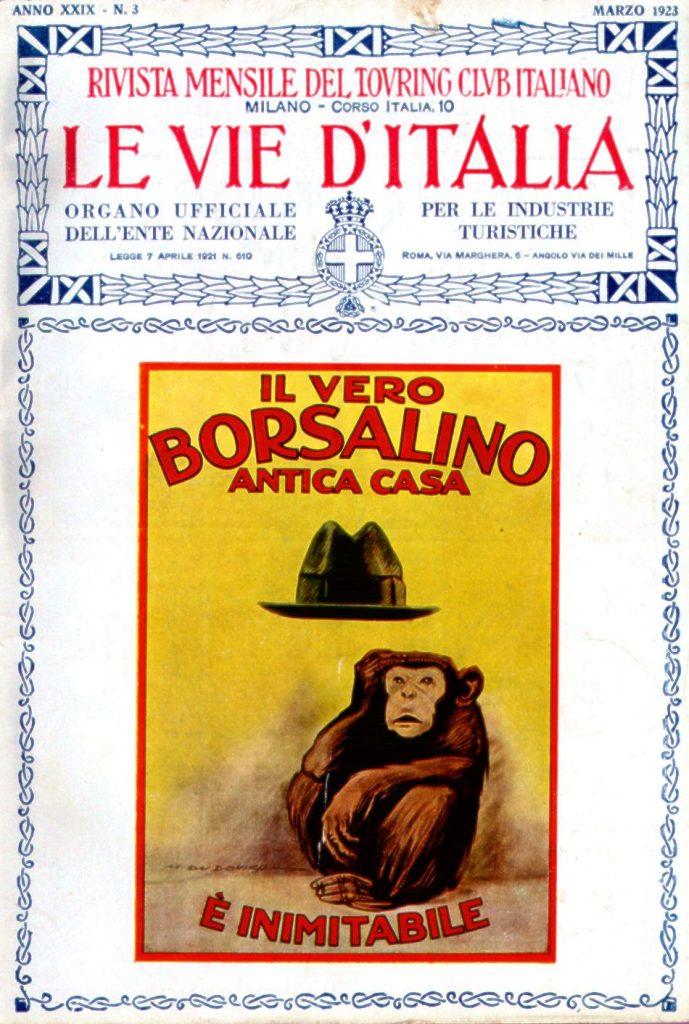 """Copertina de """"Le Vie d'Italia"""", marzo 1923, con la pubblicità di M. Dudovich per i cappelli """"Borsalino"""", 1921 ca. (140x100 cm, stampa Star-IGAP, Milano) – Fonte: """"M.A. de Caterina, Marcello Dudovich: le decorazioni murali (1906 - 1947)""""."""